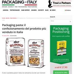 Packaging pasta: il confezionamento del prodotto più venduto in Italia
