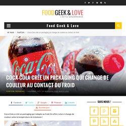 Coca-Cola crée un packaging qui change de couleur au contact du froid