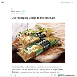 Use Packaging Design to Increase Sale