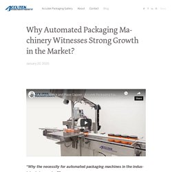 Blog - Accutek Packaging Equipment - Accutek Packaging's Portfolio