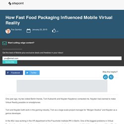 How Fast Food Packaging Influenced Mobile Virtual Reality