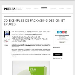 30 exemples de packaging design et épurés