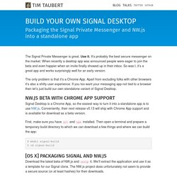 Build your own Signal Desktop - Packaging the Signal Private Messenger and NW.js into a standalone app - Tim Taubert