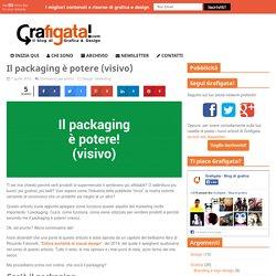 Il packaging è potere (visivo)
