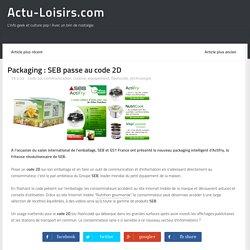 Packaging : SEB passe au code 2D