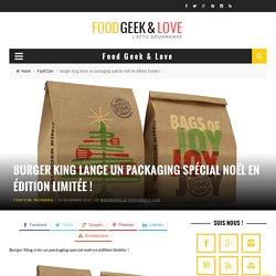 Burger King lance un packaging spécial noël en édition limitée