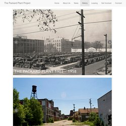 The Packard Plant Project - History