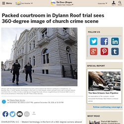 Packed courtroom in Dylann Roof trial sees 360-degree image of church crime scene