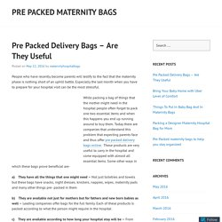 Pre Packed Delivery Bags – Are They Useful