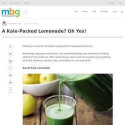 A Kale-Packed Lemonade? Oh Yes! - mindbodygreen.com