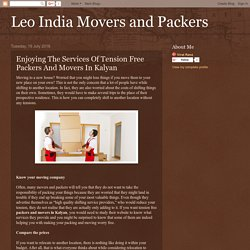 Enjoying The Services Of Tension Free Packers And Movers In Kalyan