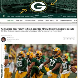 As Packers near return to field, practice film will be invaluable to scouts