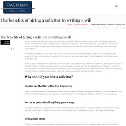 The benefits of hiring a solicitor in writing a will