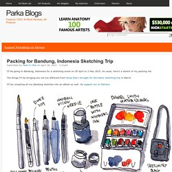 Packing for Bandung, Indonesia Sketching Trip