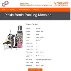Pickle Bottle Packing Machine Manufacturer Supplier India
