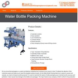 Water Bottle Packing Machine Manufacturer Supplier India, Best Prices of Water Bottle Packing Machine India