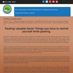 Packing valuable items! Things you have to remind yourself while packing