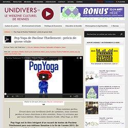 Pop Yoga de Pacôme Thiellement : précis de gnose vitale