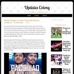 Manny Pacquiao vs Jessie Vargas Live Stream