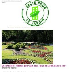10 objectifs et propositions pour étendre la place du jardin et de espaces verts dans les villes. Rejoignez le Pacte !UPJ - Union des entreprises pour la Protection des Jardins et des espaces publics