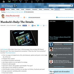 Details of News Corp.'s iPad Newspaper the Daily | John Paczkowski | Digital Daily | AllThingsD