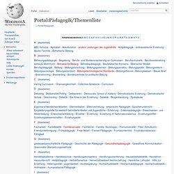 Portal:Pädagogik/Themenliste