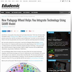 New Padagogy Wheel Helps You Integrate Technology