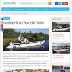 Sea Eagle 435ps PaddleSki Review