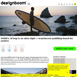 NERD 3CSup paddling boards for surfers worlwide