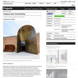 La Biennale di Venezia — Padiglione Italia. Innesti/Grafting