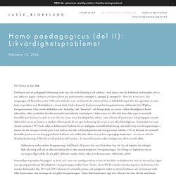 Homo paedagogicus (del II): Likvärdighetsproblemet — LASSE_BJORKLUND