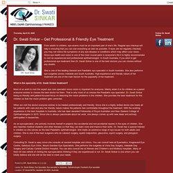 Adelaide SA: Dr. Swati Sinkar – Get Professional & Friendly Eye Treatment