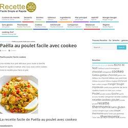 paella poulet facile cookeo - votre plat délicieux avec cookeo.