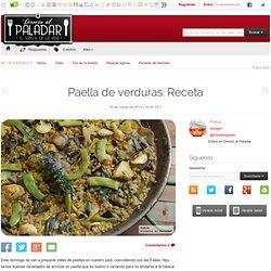 Directo al Paladar - Paella de verduras. Receta