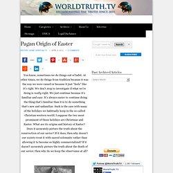 Pagan Origin of Easter