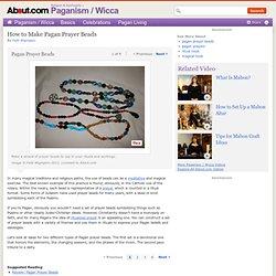 Pagan Prayer Beads - How to Make Pagan Prayer Beads - Pagan Rosary Beads