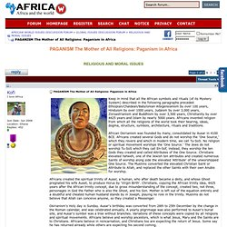 PAGANISM The Mother of All Religions - Paganism in Africa