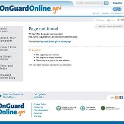 Broadband - OnGuard Online