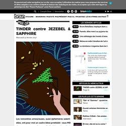 Page Q - TINDER contre JEZEBEL & SAPPHIRE