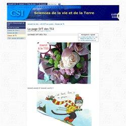 La page SVT des TS3 - [Sciences de la vie et de la Terre ]