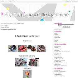 La page des tutos - PIQUE & pique & colle & gramme