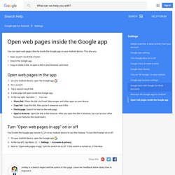 Open web pages inside the Google app - Search Help
