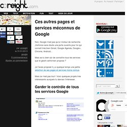 Ces autres pages et services méconnus de Google