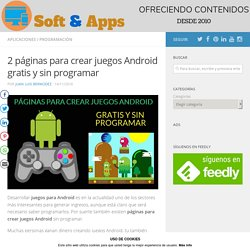 2 páginas para crear juegos Android gratis y sin programar