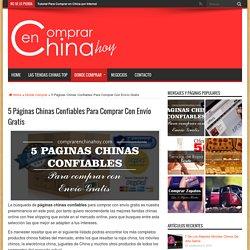 5 Páginas Chinas Confiables Para Comprar Con Envío Gratis