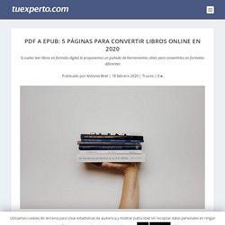 PDF a ePUB: 5 páginas para convertir libros online en 2020