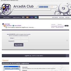 ArcadiA Club - I file di paging o paginazione (pagefile.sys), cosa sono, a cosa servono e che dimensioni devono avere