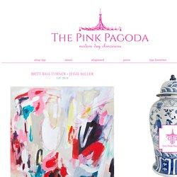 The Pink Pagoda: Britt Bass Turner + Jessie Miller