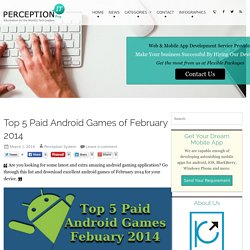 Top 5 Paid Android Games of February 2014