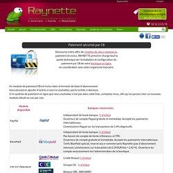 Paiement CB, Payer par carte bancaire : Liste des modules de paiement CB disponibles sur Raynette